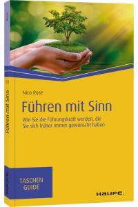 Führen mit Sinn | Buch | Nico Rose